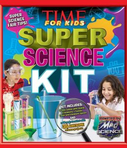 TIME for Kids Super Science Kit A Step-by-Step Guide