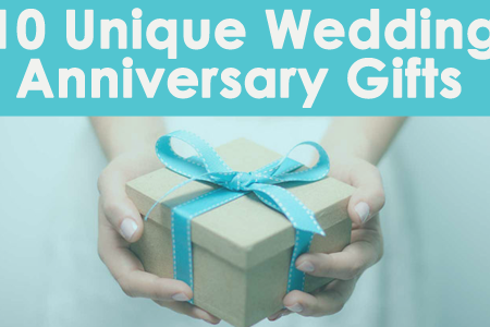 10 Unique Wedding Anniversary Gifts