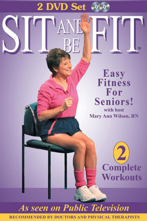 Sit and Be Fit: Easy Fitness for Seniors