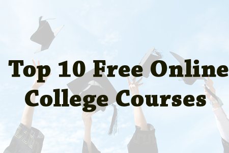 Top 10 Free Online College Courses
