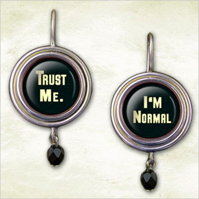 Trust Me I'm Normal Earrings