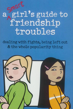 A Smart Girl's Guide to Friendship Troubles - Book