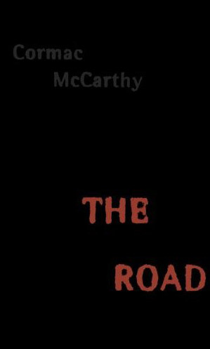 The Road – Cormac McCarthy