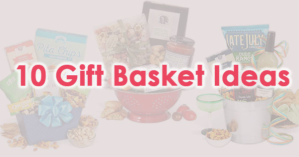 10 Gift Basket Ideas