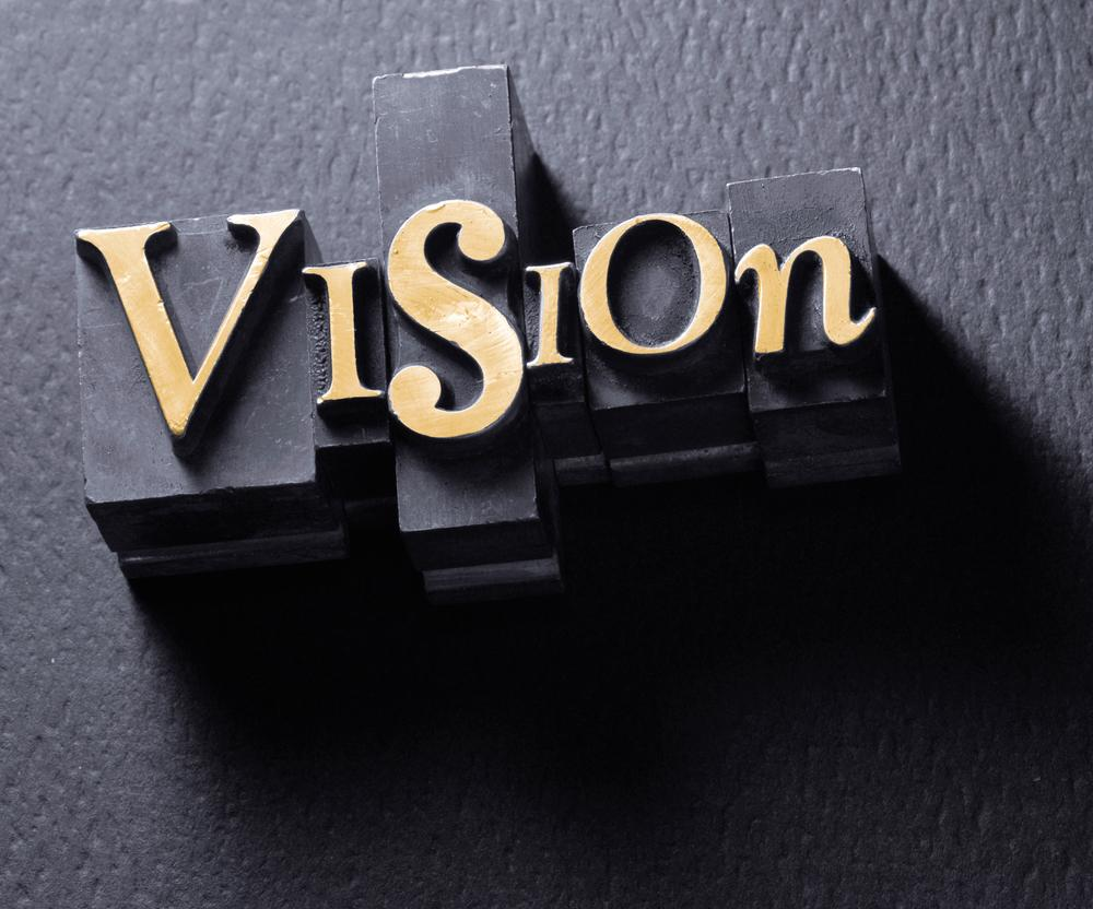Have a vision in the workplace