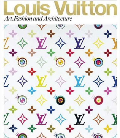 Louis Vuitton: Art, Fashion and Architecture