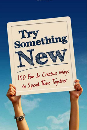100 Fun & Creative Ways to Spend Time Together