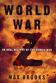World War Z – Max Brooks