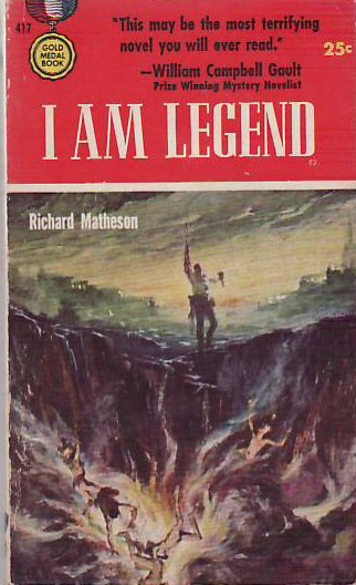 I Am Legend – Richard Matheson
