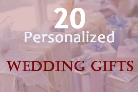 20 Personalized Wedding Gifts