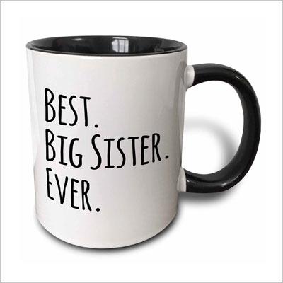 Best Big Sister Ever Coffee Mug