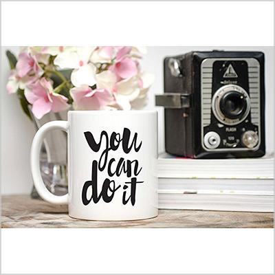 motivational mug by michelle gaut