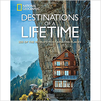 national geographic destinations of a lifetime