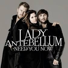 Lady Antebellum- Need You Now (lyrics)